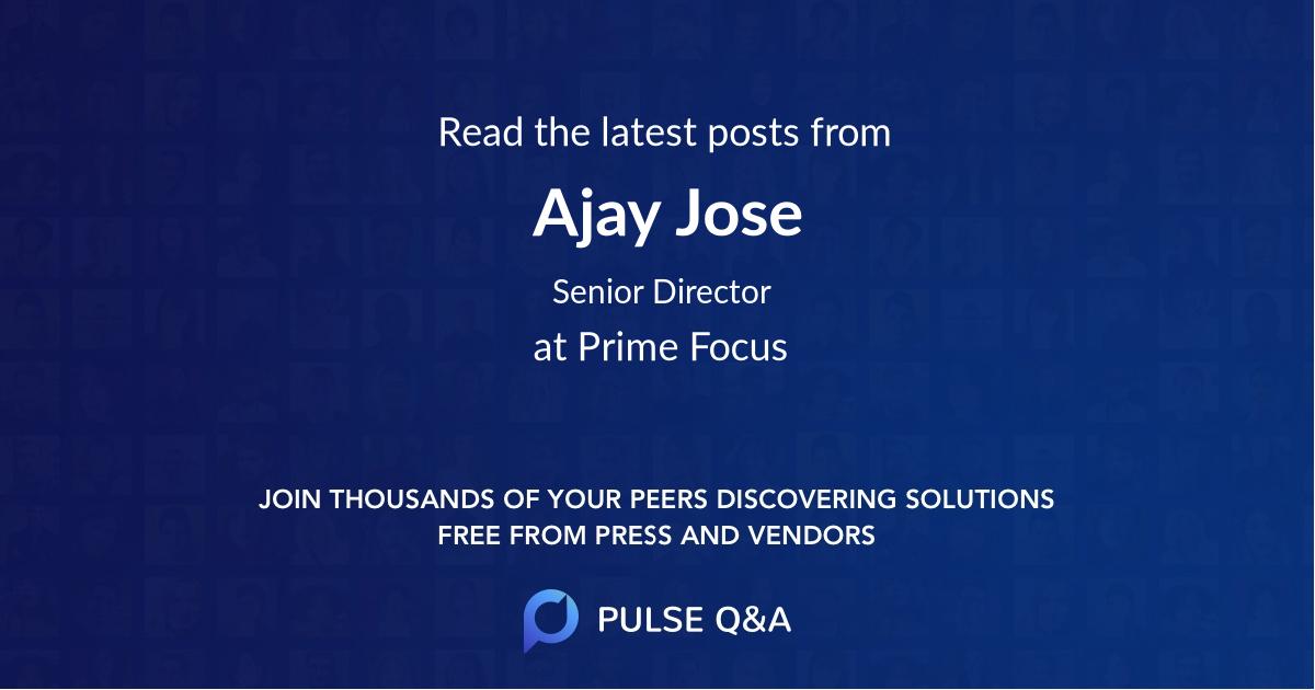 Ajay Jose