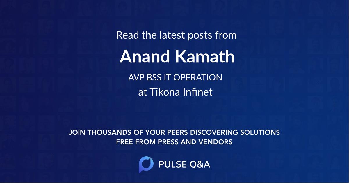 Anand Kamath