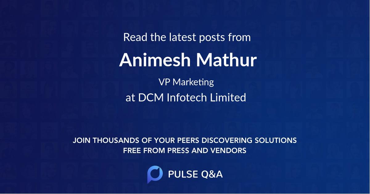 Animesh Mathur