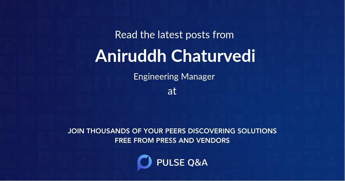 Aniruddh Chaturvedi