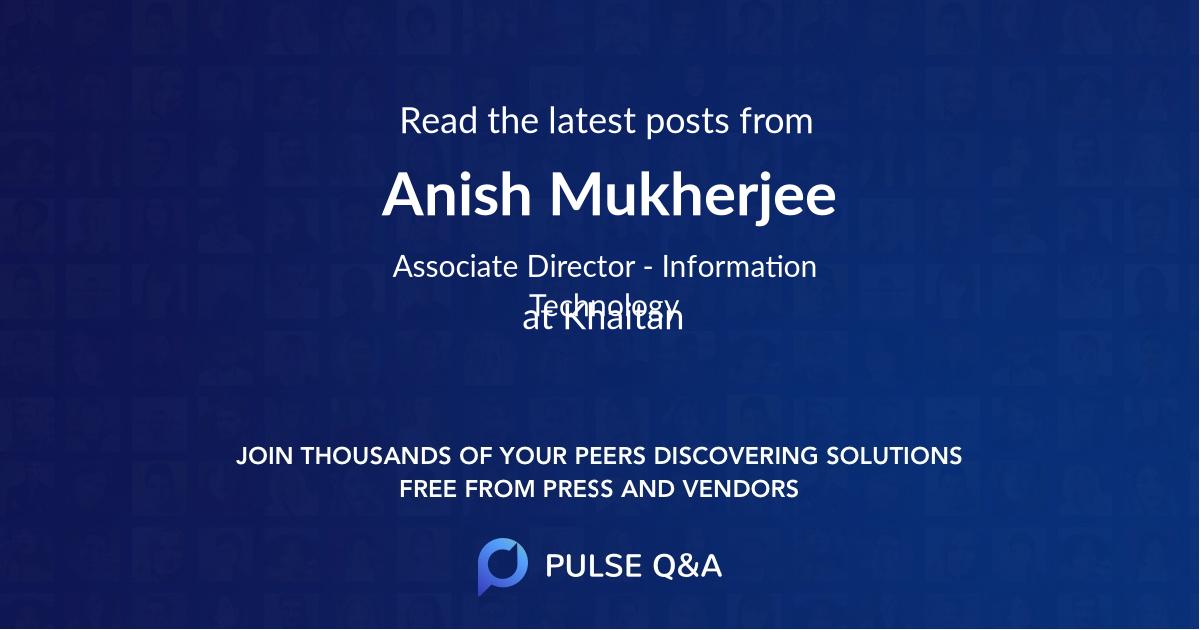 Anish Mukherjee