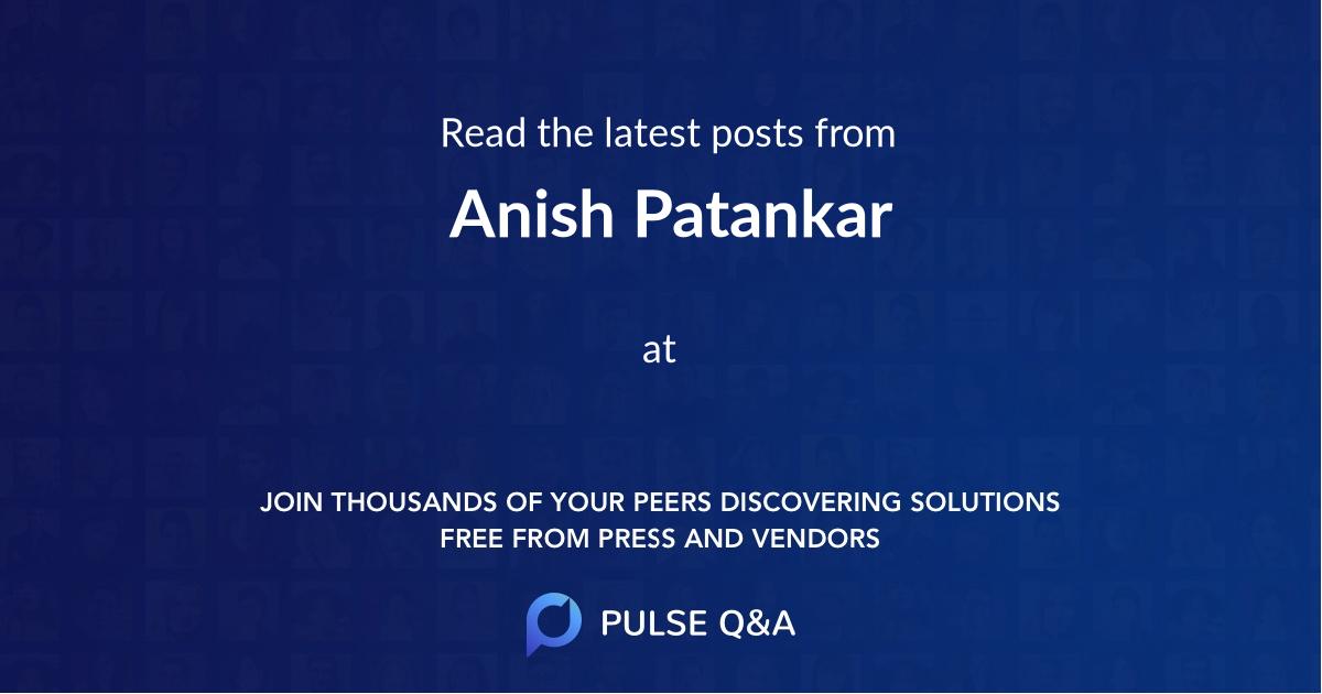 Anish Patankar