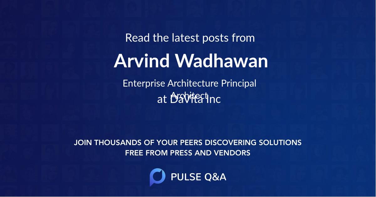 Arvind Wadhawan