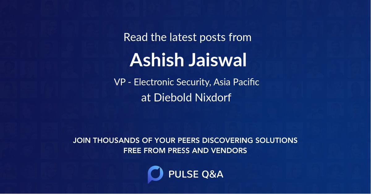 Ashish Jaiswal