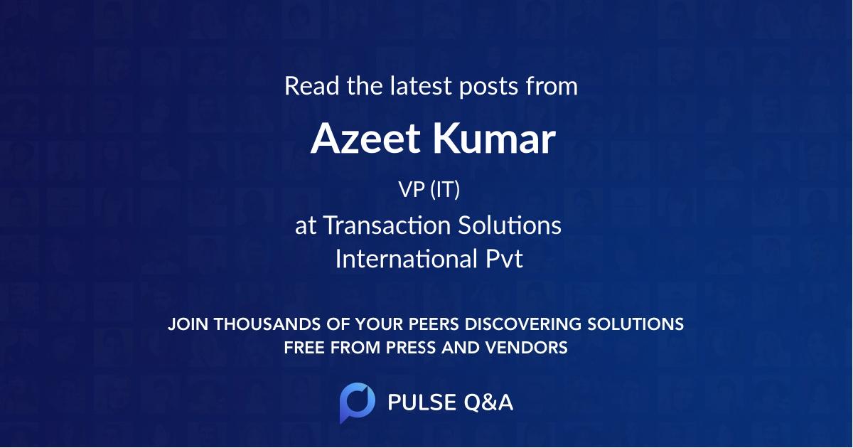 Azeet Kumar