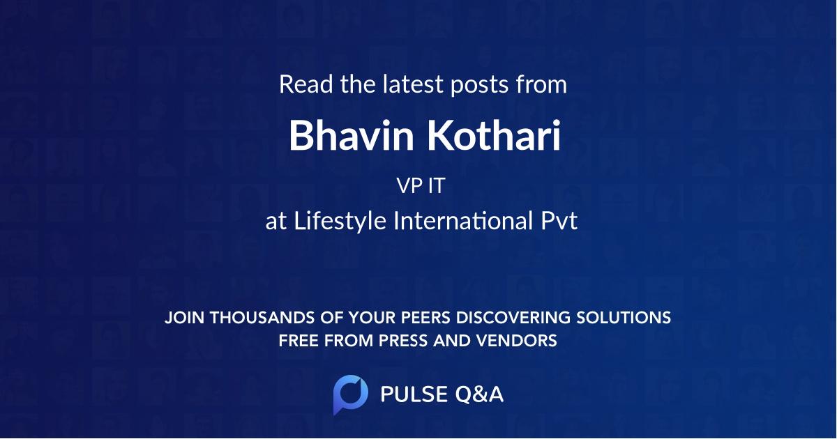Bhavin Kothari