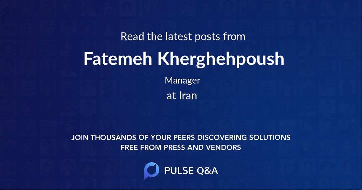 Fatemeh Kherghehpoush