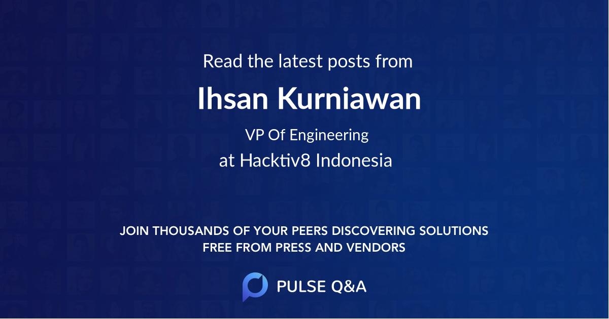 Ihsan Kurniawan