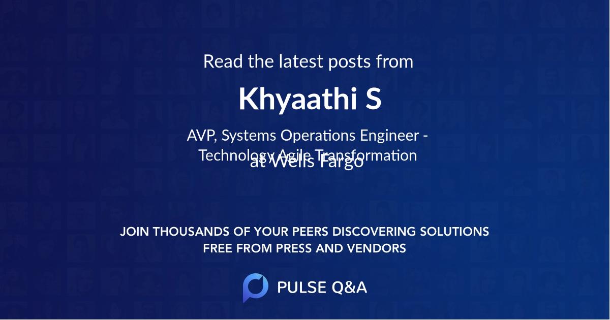 Khyaathi S