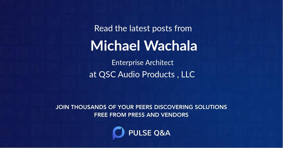 Michael Wachala