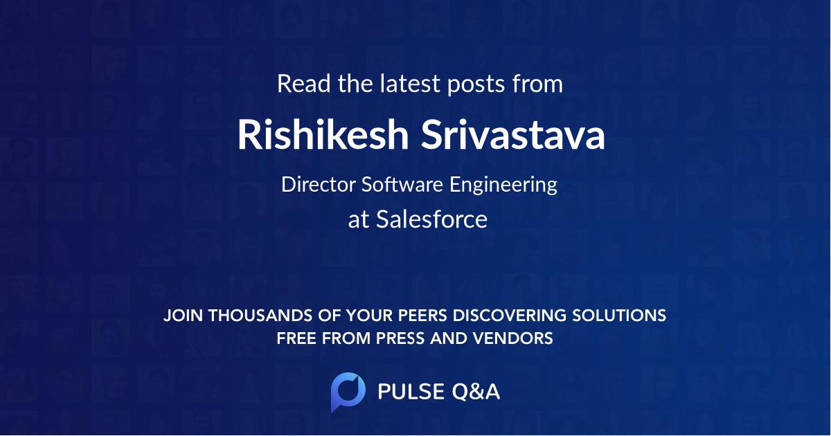 Rishikesh Srivastava