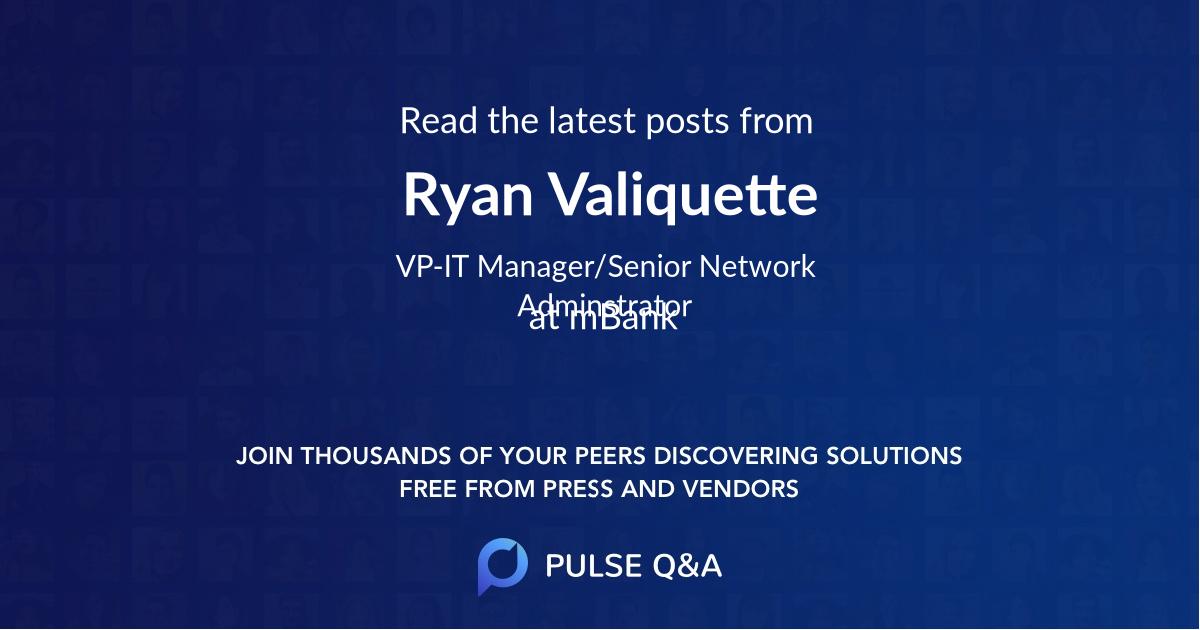 Ryan Valiquette
