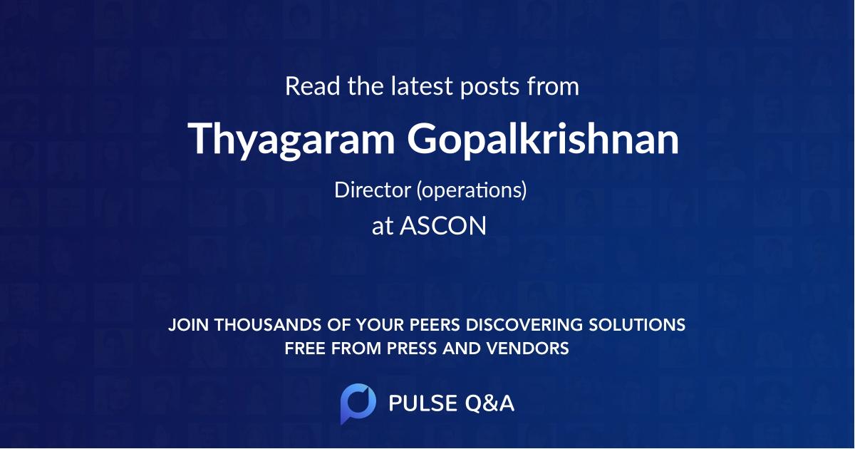 Thyagaram Gopalkrishnan