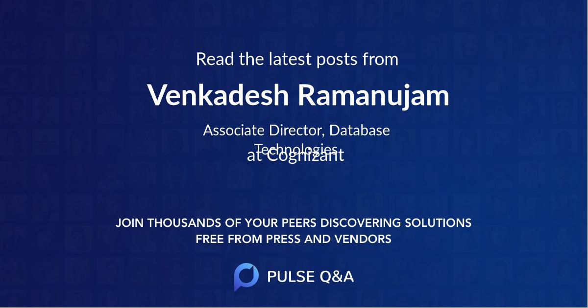 Venkadesh Ramanujam