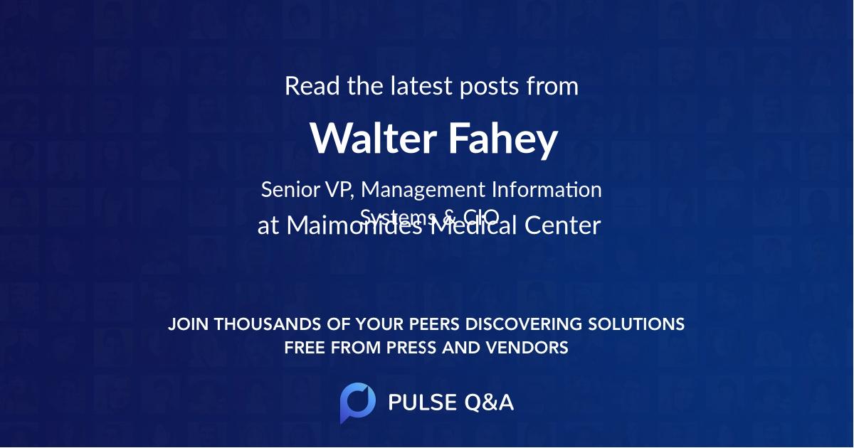 Walter Fahey