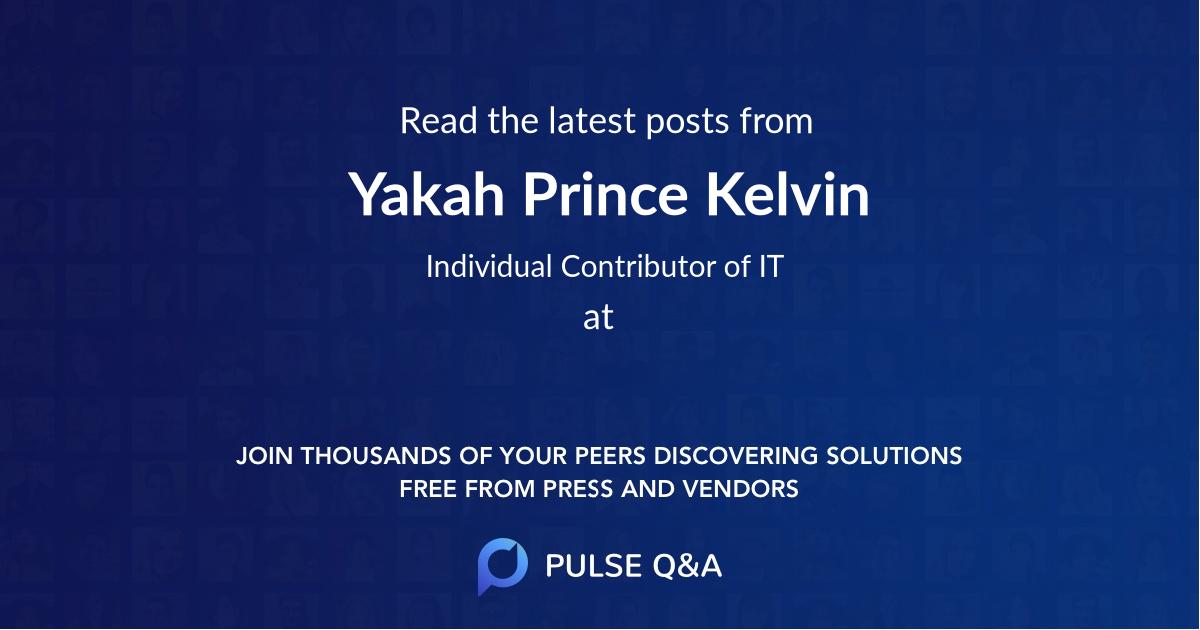 Yakah Prince Kelvin