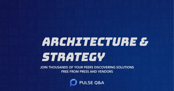Architecture & Strategy